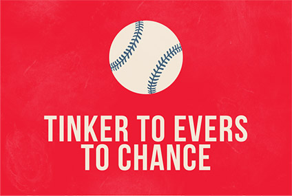 Tinker to Evers to Chance